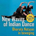 New Waves of Indian Dance